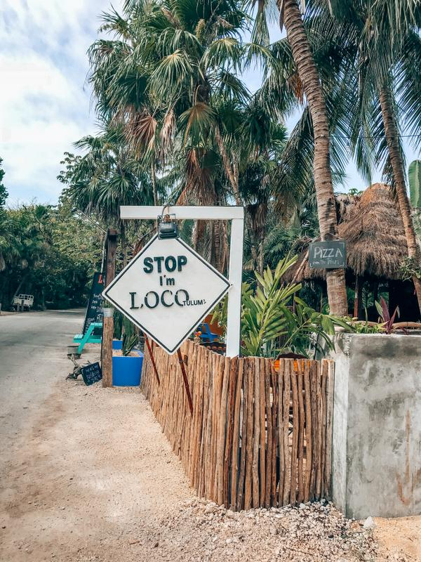 Tulum Stop I'm Loco
